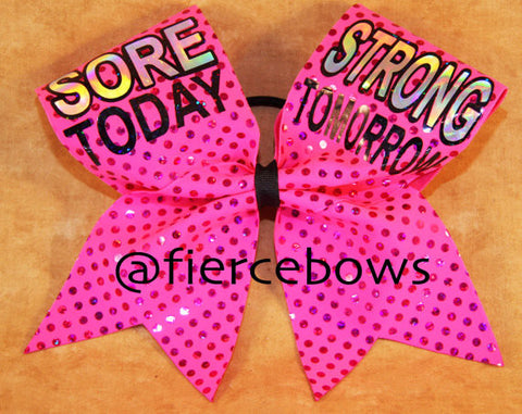 Sore Today, Strong Tomorrow Bow