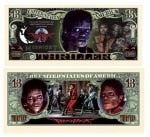 Michael Jackson Thriller  Dollar Bill
