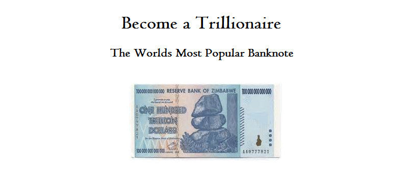Become a Trillionaire