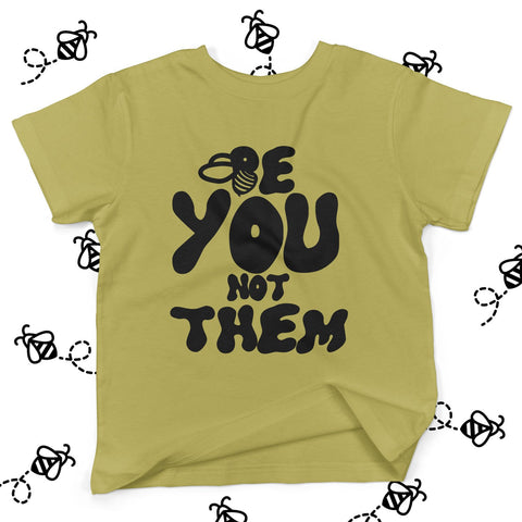 Be You Not Them T-Shirt Mustard