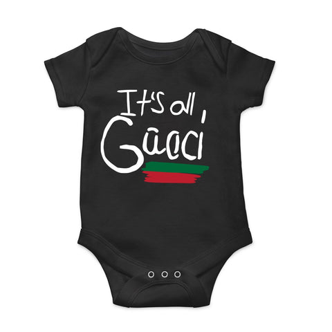 Its All Gucci Good Onesie Black