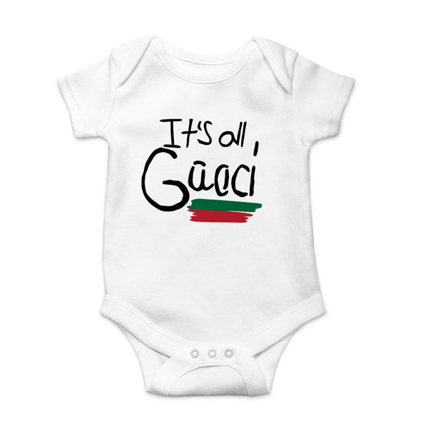 Its All Gucci Good Onesie White