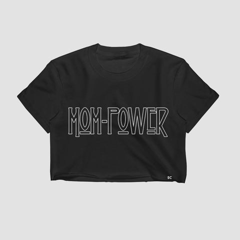 Mom Power Crop Top