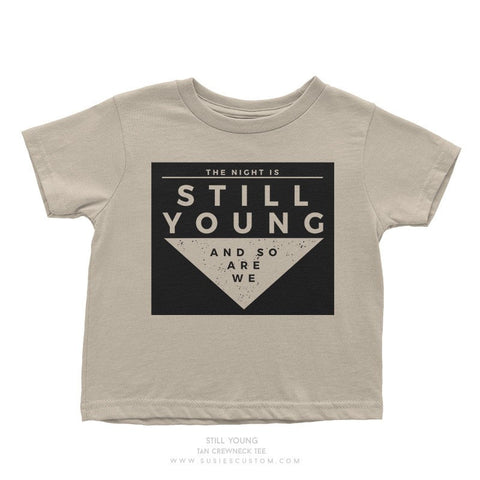 Tees - The Night Is Still Young Tee