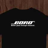 BORO - Better glass through research Shirt