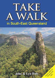 Take a Walk in South-East Queensland Book