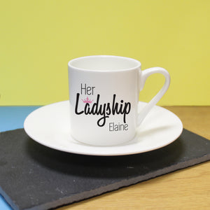 personalise cup with a saucer for her