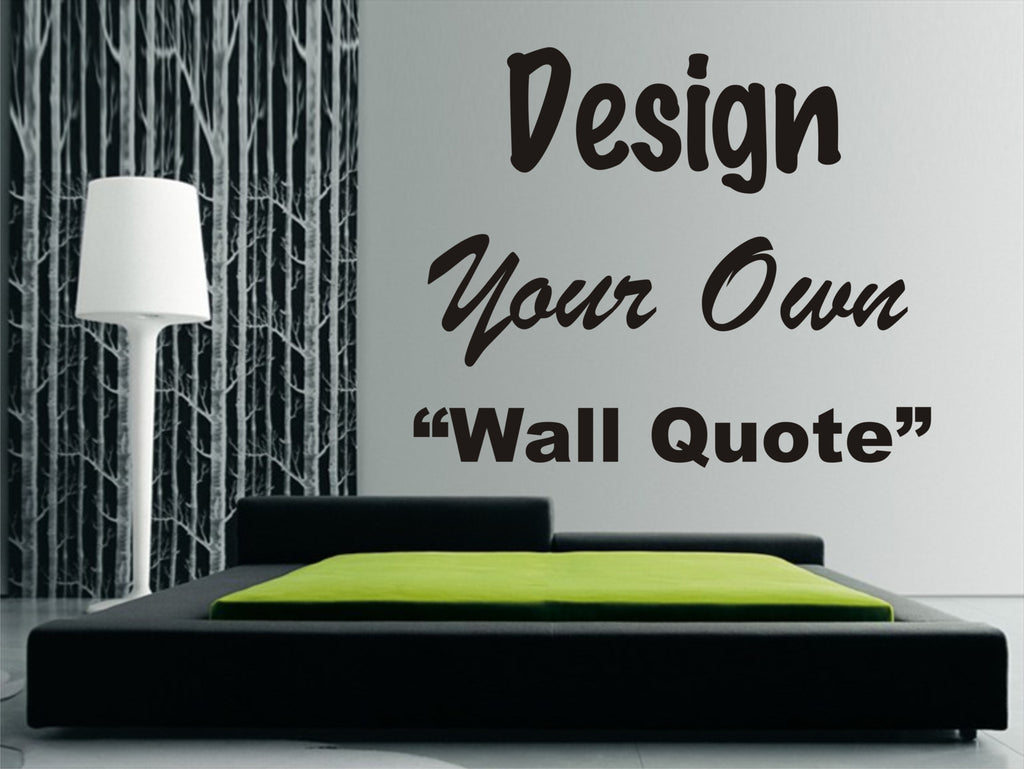 Design your own quote wall art stickers