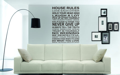 HOUSE RULES quote (70 x 52.5cms)