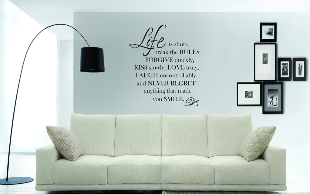 Life is short, break the rules, forgive...quote (76 x 59cms)