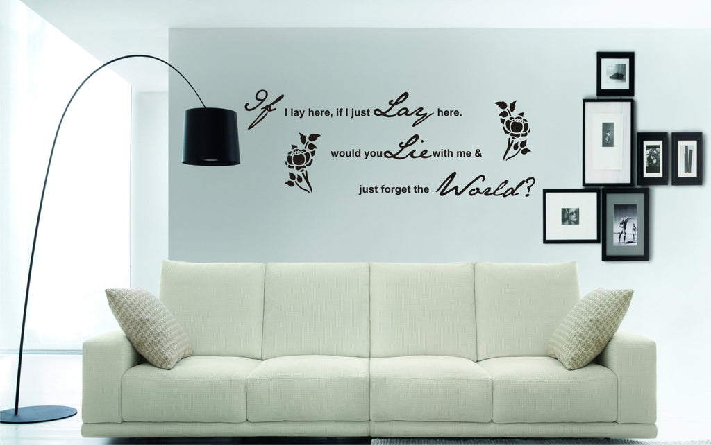 If I lay here wall art sticker