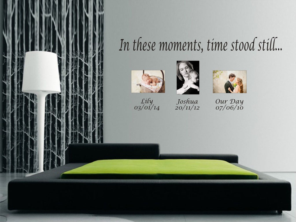 in these moments, time stood still wall art sticker