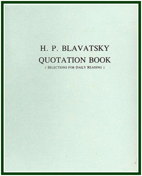 H. P. Blavatsky Quotation Book
