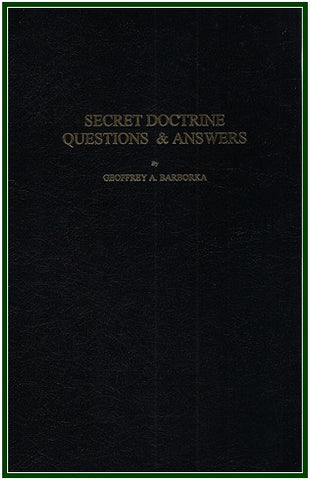 Secret Doctrine Questions & Answers
