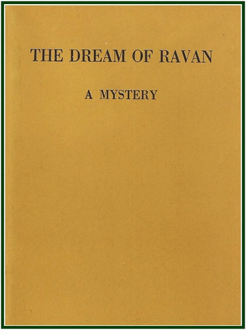 The Dream of Ravan, a Mystery