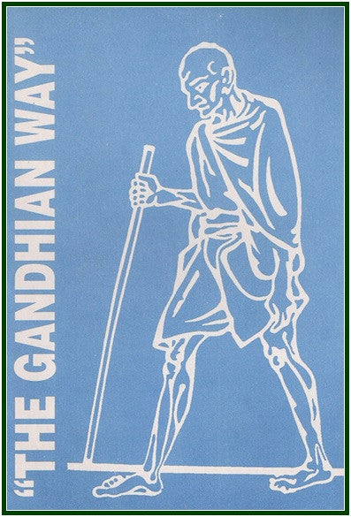 The Gandhian Way