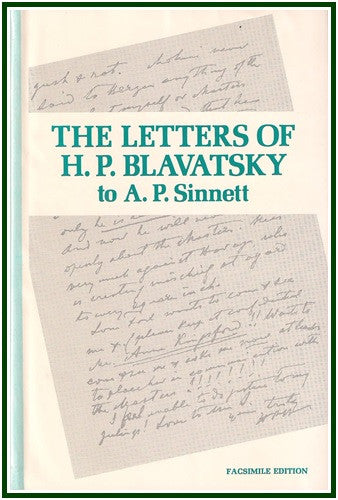The Letters of H. P. Blavatsky to A. P. Sinnett