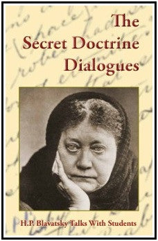The Secret Doctrine Dialogues