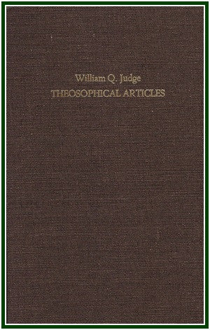 Theosophical Articles  by William Q. Judge (set of two volumes)
