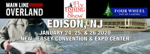 Gone Fishing?  The Fly Fishing Show: 1/24-1/26