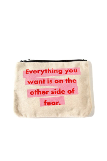 Everything You Want Is On the Other Side of Fear Inspirational Canvas Pouch Mulberry & Grand