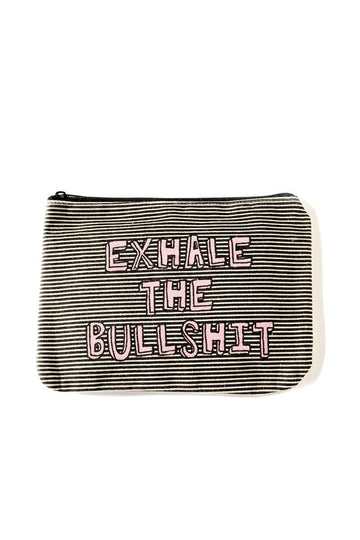 Exhale the Bullshit Canvas Pouch Inspirational Canvas Pouch Mulberry & Grand