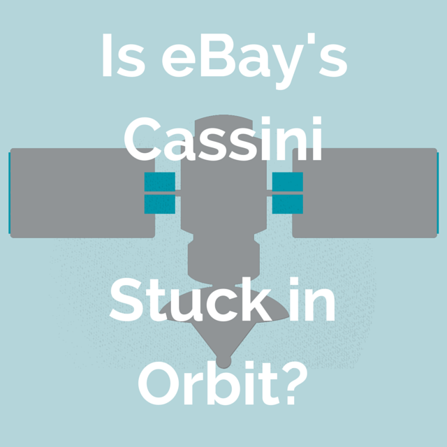 Is eBay's Cassini Stuck in Orbit?