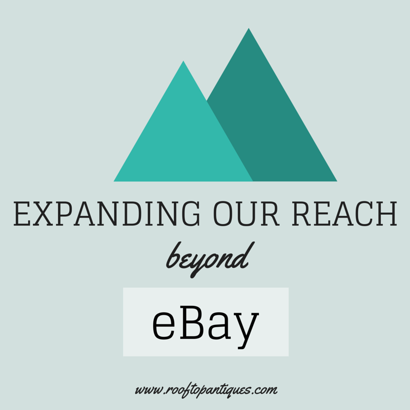 Expanding Our Reach Beyond eBay