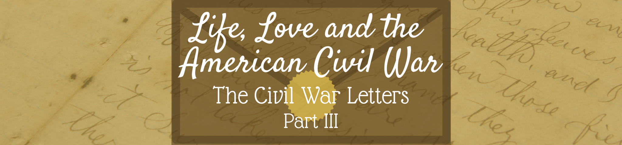 Life, Love and the American Civil War by RoofTop Antiques