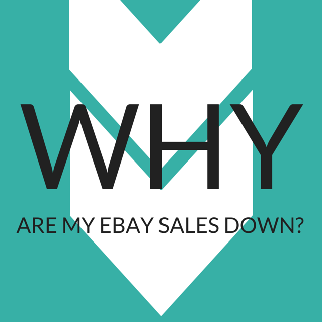 Why are my eBay Sales Down?