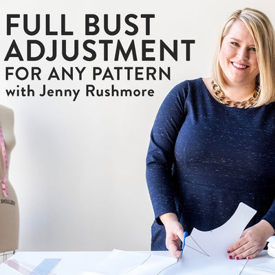 "GET 33% OFF my new Craftsy class, ""FULL BUST ADJUSTMENT FOR ANY PATTERN""!"