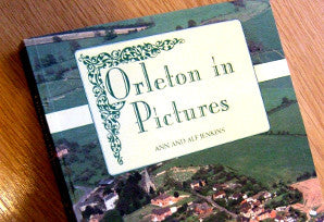 Orleton in Pictures:- ISBN 978-0950-9274-1-1.