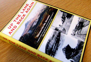 Up the Lane and Back Again:- (DVD) ISBN 978-0950-9274-3-5.