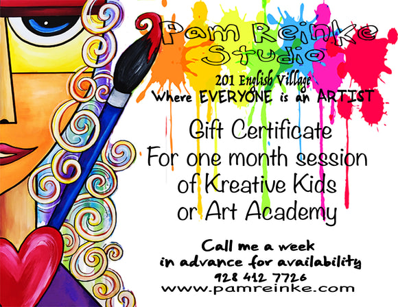Gift Certificate for Kreative Kids or Art Academy