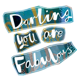 Darling You Are Fabulous Poster