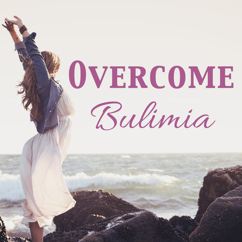 Overcome Bulimia (Guided Meditation)
