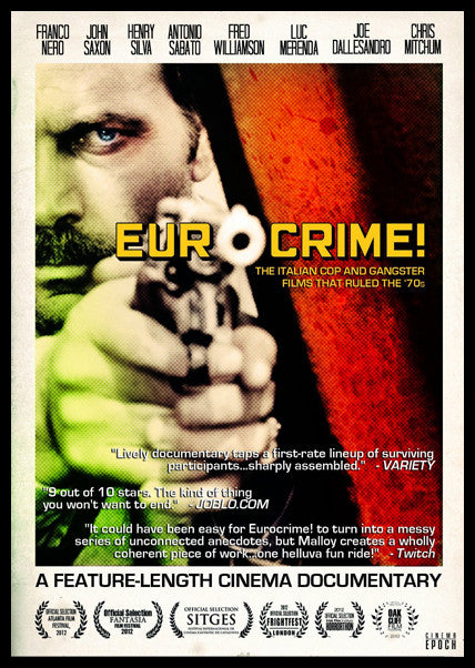Eurocrime! The Italian Cop and Gangster Films That Ruled the 70s (2012)