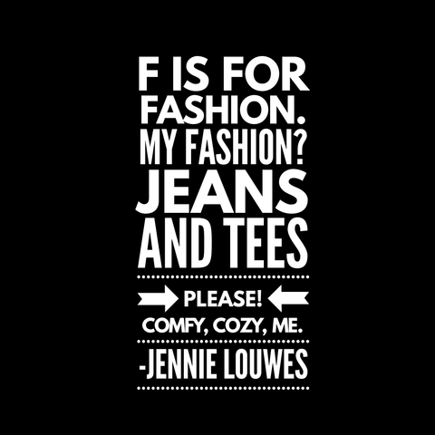 |F is for Fashion|Jeans and Tees Please|Original Haiku Poetry|Jennie Louwes|