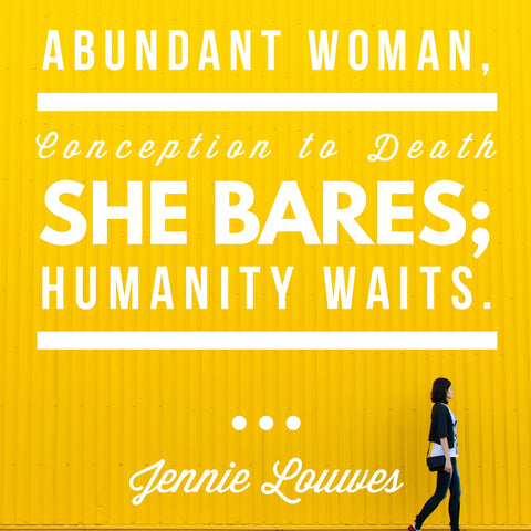 Abundant Woman - Words by Jennie Louwes - Image via Word Swag