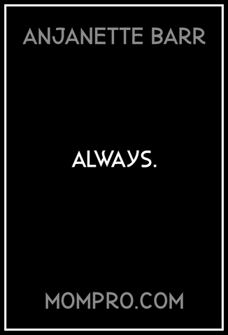 Always - Image Created by Jennie Louwes