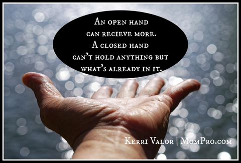 Keep One Hand Open at All Times! - Image by mirceaianc via Pixabay - Word Overlay by Jennie Louwes