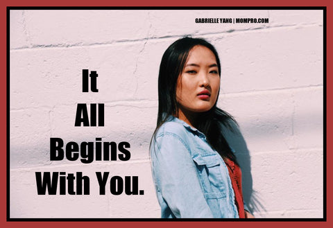 It Begins With You - Image Provided by Gabrielle Yang - Word Overlay by Louwes Media