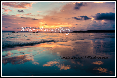 Heaven's Glory - Photo Provided by Namdung9x via Pixabay - Word Overlay by Jennie Louwes