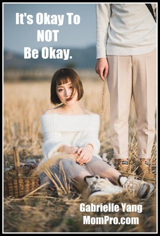 It's Okay to Not Be Okay - Image Provided by Chuotanhls via Pixabay - Word Overlay by Louwes Media