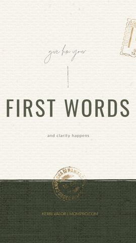 First Words - Image Provided by PicMonkey - Word Overlay by Louwes Media