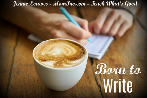 I Was Born to Write - Word Over-lay by Jennie Louwes
