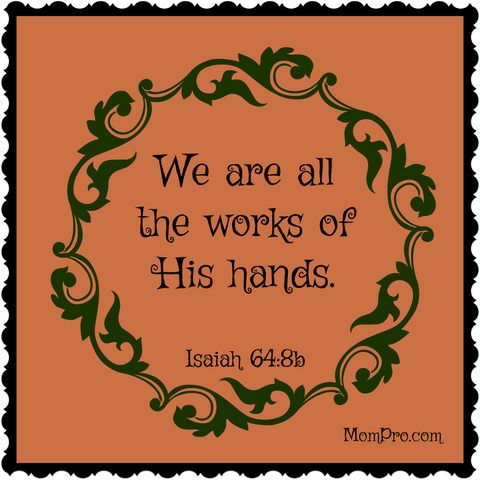 The Work of His Hands - Image Created By: Jennie Louwes