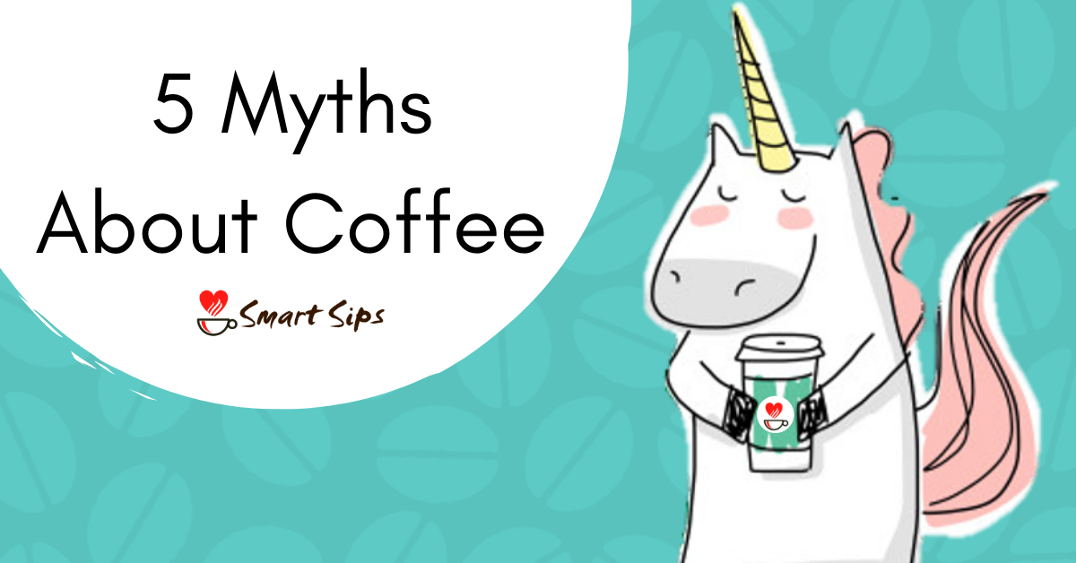 5 Myths About Coffee