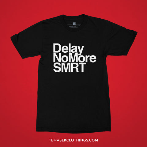 Temasek Clothings - Delay No More SMRT T-shirt