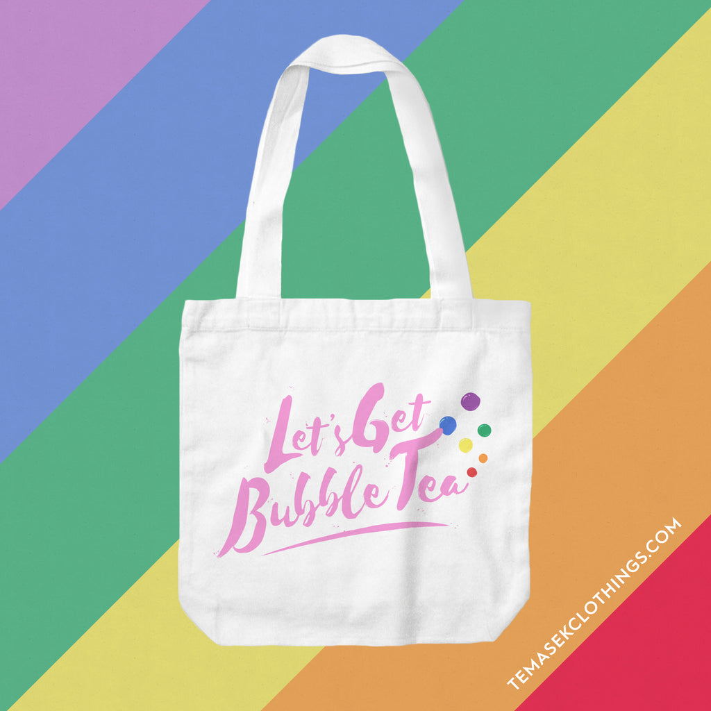 Temasek Clothings - Tote Bag - Let's Get Bubble Tea! Tote